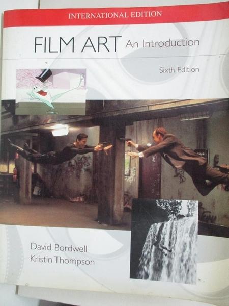【書寶二手書T7/大學藝術傳播_EIJ】Film Art_David Bordwell, Kristin Thompson