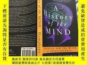 二手書博民逛書店A罕見History of the Mind 心靈史,1993插