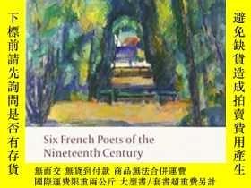 二手書博民逛書店Six罕見French Poets Of The Nineteenth CenturyY256260 Blac