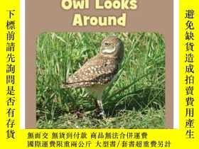 二手書博民逛書店Owl罕見Looks AroundY346464 Howie M