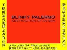 二手書博民逛書店Blinky罕見Palermo: Abstraction of an EraY360448 Christine