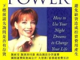 二手書博民逛書店Dream罕見Power : How to Use Your Night Dreams to Change You