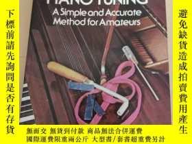二手書博民逛書店piano罕見tuning a simple and accurate method for amateurs 鋼