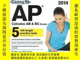 二手書博民逛書店Cracking罕見The Ap Calculus Ab & Bc Exams 2014 Edition (col
