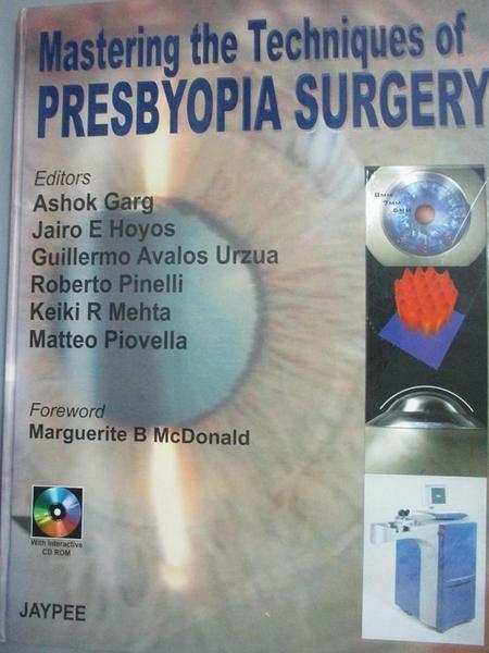 【書寶二手書T1/大學理工醫_PDI】Mastering the Techniques of Presbyopia Surgery_Lin Garg