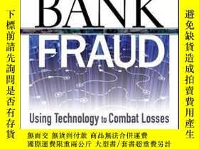 二手書博民逛書店Bank罕見Fraud: Using Technology to Combat LossesY410016 R