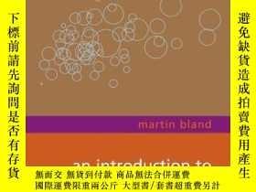 二手書博民逛書店An罕見Introduction To Medical StatisticsY256260 Bland, J.