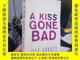 二手書博民逛書店A罕見Kiss Gone BadY15389 Jeff Abbo
