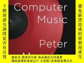 二手書博民逛書店Electronic罕見And Computer MusicY2