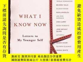 二手書博民逛書店What罕見I Know NowY256260 Ellyn Spragins Broadway 出版2006