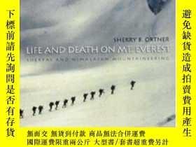 二手書博民逛書店Life罕見And Death On Mt. EverestY364153 Sherry B. Ortner