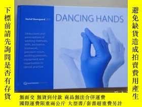 二手書博民逛書店Dancing罕見Hands 1st Edition〔外文原版〕