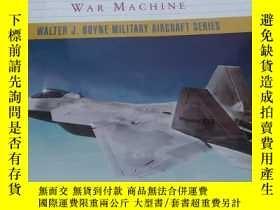 二手書博民逛書店F-22罕見Raptor: America s Next Lethal War Machine(f22猛禽:美國下