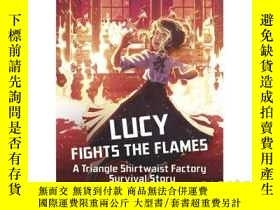 二手書博民逛書店Lucy罕見Fights the Flames: A Trian