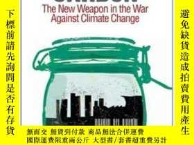 二手書博民逛書店Capturing罕見Carbon: The New Weapon In The War Against Clim