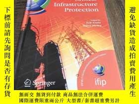 二手書博民逛書店Critical罕見Infrastructure Protection 精裝Y194098
