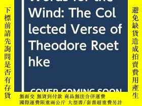 二手書博民逛書店Words罕見For The WindY256260 Theodore Roethke University