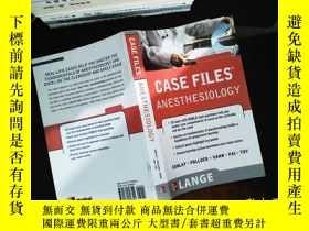 二手書博民逛書店Case罕見Files Anesthesiology (LANGE Case Files)Y167411 Ly