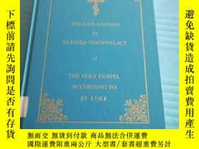 二手書博民逛書店the罕見explanation by blessed theophylact of the holy gospe