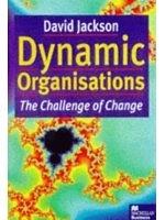 二手書博民逛書店 《Dynamic organisations : the challenge of change》 R2Y ISBN:0333666453│DavidJackson