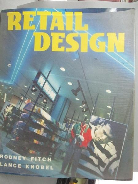 【書寶二手書T9/設計_JKZ】Retail design_Rodney Fitch, Lance Knobel