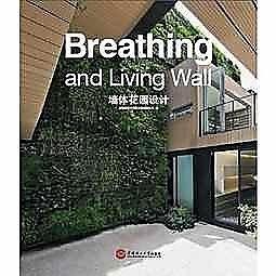 簡體書-十日到貨 R3Y【牆體花園設計=Breathing and living wall:漢英對照】 97875623428...