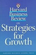二手書博民逛書店《Harvard Business Review on Strategies for Growth》 R2Y ISBN:0875848850