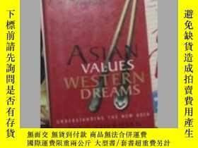 二手書博民逛書店英文原版罕見Asian Values, Western Drea