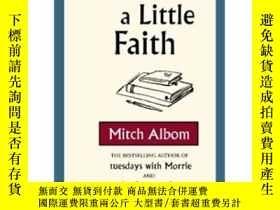 二手書博民逛書店Have罕見a Little FaithY449926 Mitch Albom(米奇·阿爾博姆) 著 lit