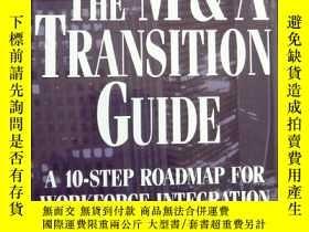 二手書博民逛書店THE罕見M&A TRANSITION GUIDE:A 10-S