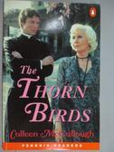 【書寶二手書T8/原文小說_KLX】The Thornbirds_Level 6 _Colleen McCullough