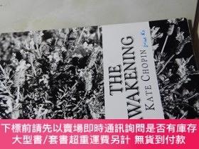 二手書博民逛書店The罕見Awakening(16開 英文版)覺醒Y16472 Kate Chopin ISBN:97814