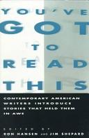 二手書You ve Got to Read This: Contemporary American Writers Introduce Stories that Held Them in Awe R2Y 0060982020