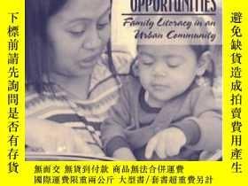 二手書博民逛書店Opening罕見Doors Opening Opportunities: Family Literacy In
