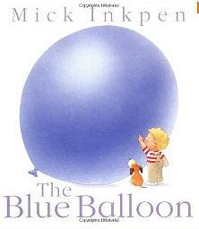 """【麥克書店】THE BLUE BALLOON/繪本《絕版好書""""藍色氣球"""".重新上架!!》 ※2013年暢銷之最※"""