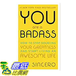 [106美國直購] 2017美國暢銷書 You Are a Badass:How to Stop Doubting Your Greatness and Start Living an Awesome Life