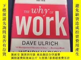 二手書博民逛書店The罕見Why of Work: How Great Lead