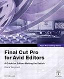 二手書博民逛書店 《Final Cut Pro for Avid Editors》 R2Y ISBN:0321245776│Peachpit Press