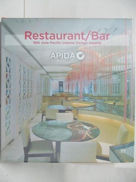 【書寶二手書T3/設計_DN7】Restaurant/Bar-16th Asia-Pacific Interior Design Awards
