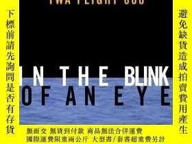 二手書博民逛書店In罕見the Blink of an Eye-眨眼之間Y443421 Pat Milton (Editi..
