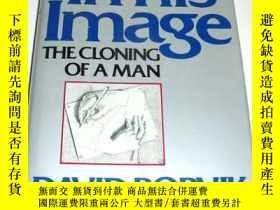 二手書博民逛書店In罕見His Image: The Cloning of a Man-在他的形象中:克隆人Y361738 D