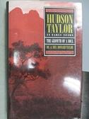 【書寶二手書T9/原文書_JSM】Hudson Taylor in Early Years