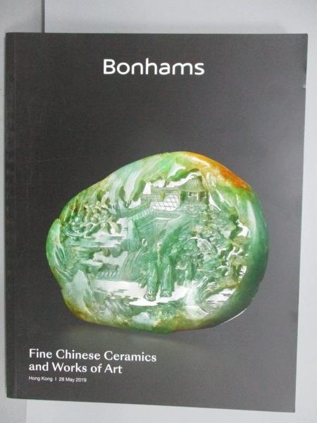 【書寶二手書T1/收藏_PGE】Bonhams_Fine Chinese Ceramics…2019/5/28