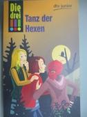 【書寶二手書T7/原文書_GTE】Die drei !!!Tanz der Hexen_Maja von Vogel