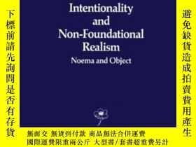 二手書博民逛書店Husserlian罕見Intentionality And Non-foundational Realism-胡