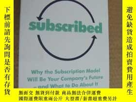 二手書博民逛書店SUBSCRIBED:Why罕見the subscription