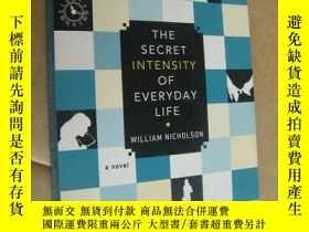 二手書博民逛書店THE罕見SECRET INTENSITY OF EVERYDAY LIFE 英文原版 24開Y146810