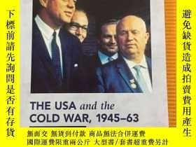 二手書博民逛書店THE罕見USA AND THE COLD WAR , 1945-63 美國與冷戰時期,1945 -63 英文原版