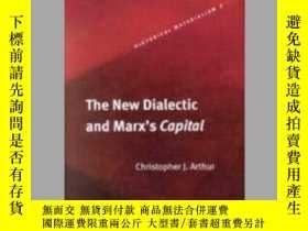 二手書博民逛書店The罕見New Dialectic and Marx s Capital [Pb]Y405706 Chris