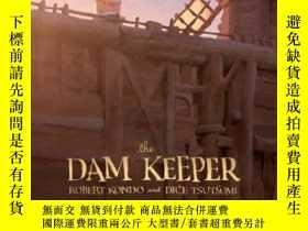 二手書博民逛書店The罕見Dam Keeper, Book 1Y364682 Robert Kondo First Secon